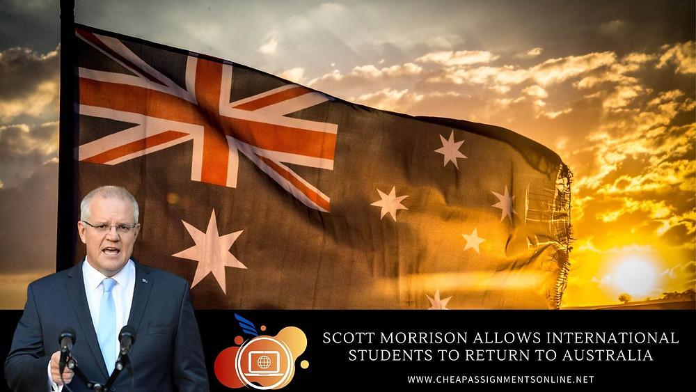 Scott Morrison allows International Students To Return To Australia