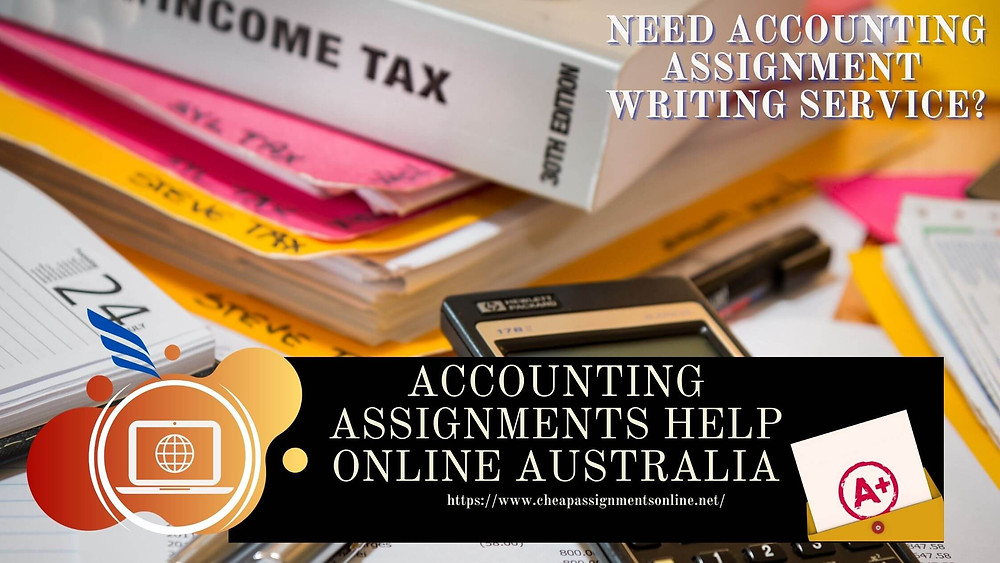 Best Accounting Assignments Help Online Australia