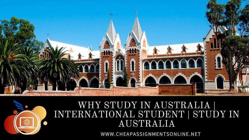 Why Study in Australia  International Student  Study In Australia