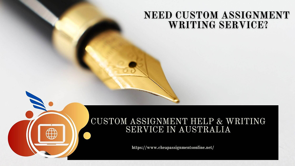Custom Assignment Help & Writing Service in Australia