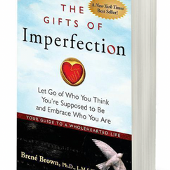 The Gifts of Imperfection, By Brené Brown