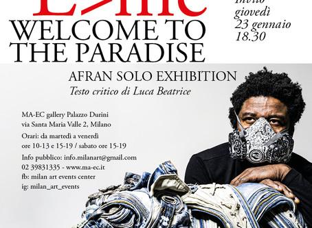 È>mc2  WELCOME TO THE PARADISE  Mostra personale di Afran
