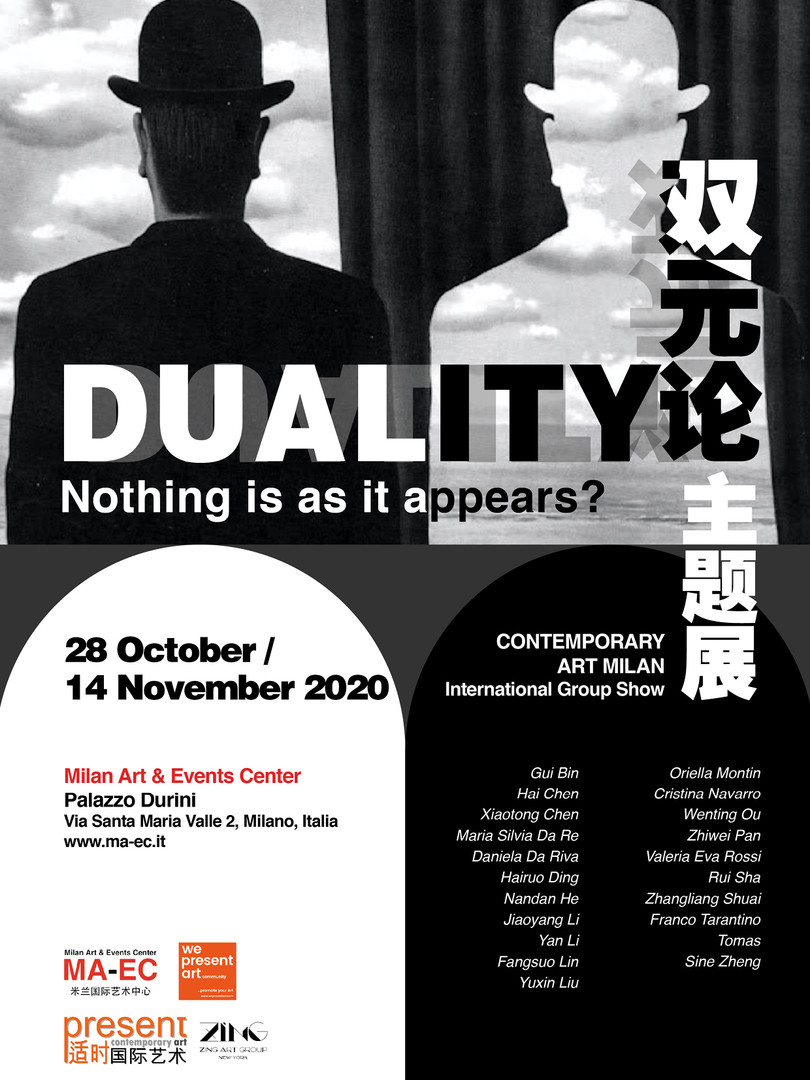 DUALITY  双元论主题展 Nothing  is as it appears ​