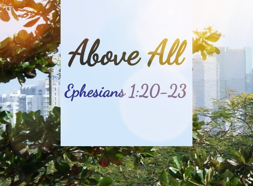 Above All Rule: Ephesians 1:20-23