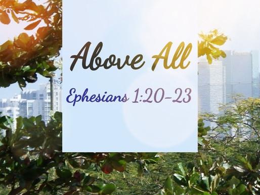 Above All Rule: Ephesians 1:20-23