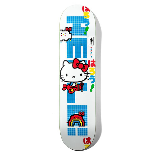 GIRL BROPHY  HELLO KITTY DECK 8''
