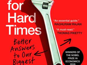 Good Economics for Hard Times, Abhijit V. Banerjee · Esther Duflo