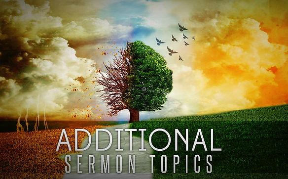 Additional Sermon Topics.jpg