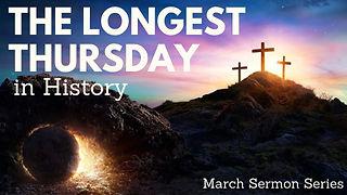 20210307 The Longest Thursday series header.jpg