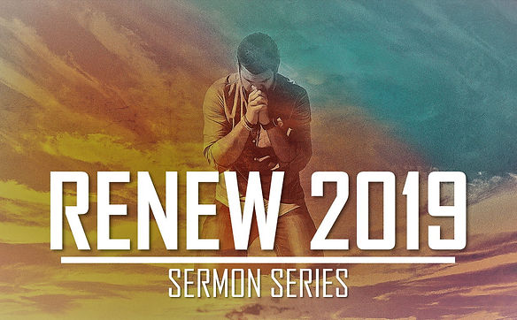 RENEW 2019 Sermon Series.jpg