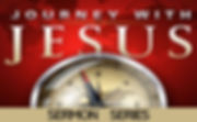 Journey With Jesus Sermon Series Banner.
