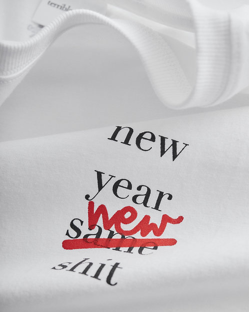 new year new shit