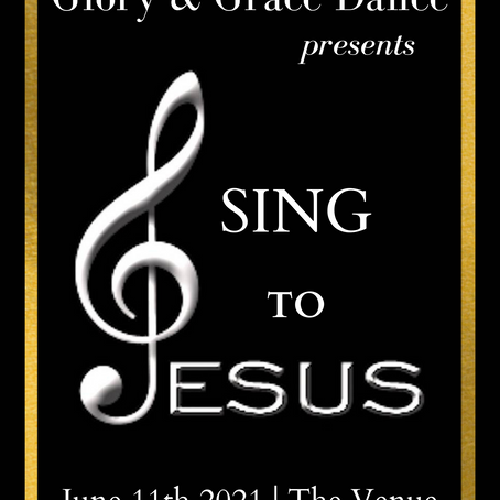 Sing to Jesus! June 11th 2021 @6:00PM   The Venue