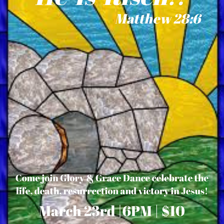 He Is Risen!! March 23, 2021 @6PM