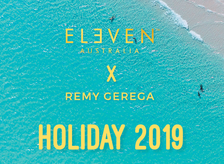 ELEVEN Australia | Remy Gerega Holiday Collaboration