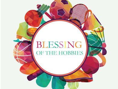 Blessing of the Hobbies September 10th
