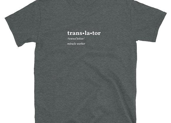 Translator Miracle Worker Unisex T-Shirt - Grey