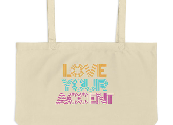 Love Your Accent Large organic tote bag