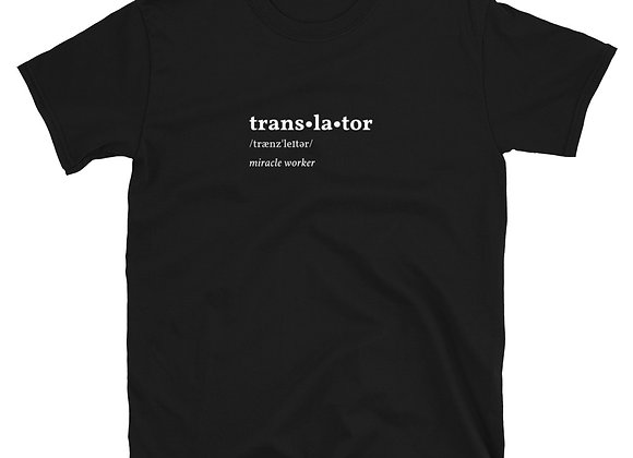 Translator Miracle Worker Unisex T-Shirt - Black