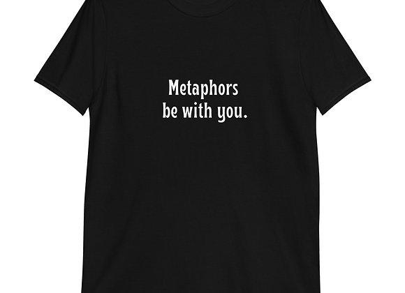Metaphors be with you Short-Sleeve Unisex T-Shirt - Black