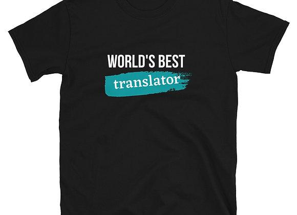 World's Best Translator Teal Short-Sleeve Unisex T-Shirt
