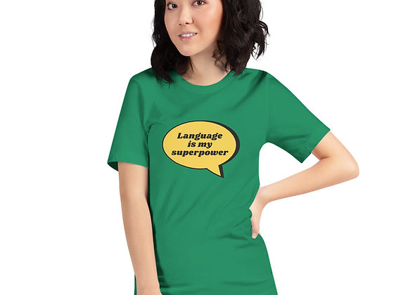 Language is my Superpower T-shirt - Green