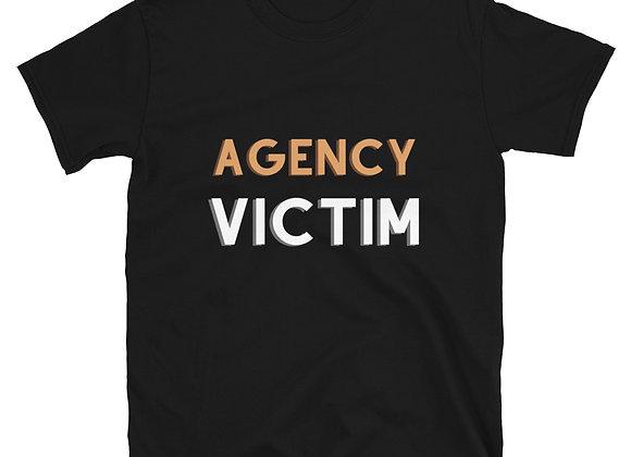Agency Victim Short-Sleeve Unisex T-Shirt - Black