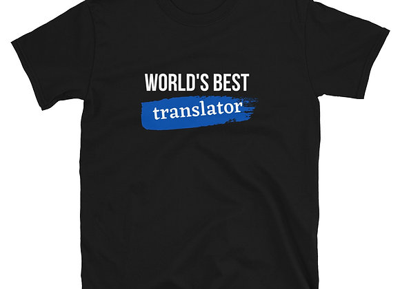 World's Best Translator Blue Short-Sleeve Unisex T-Shirt - Blue