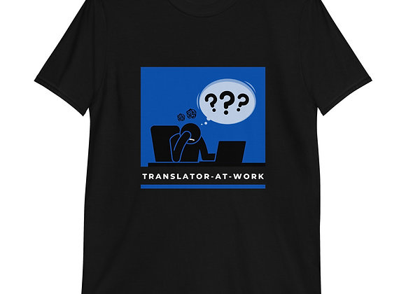 Translator at Work Short-Sleeve Unisex T-Shirt - Blue
