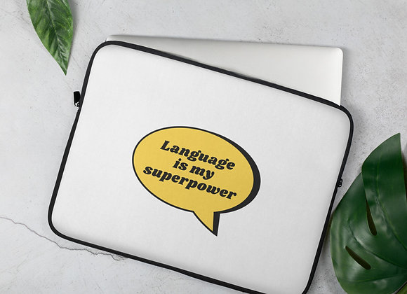 Language is my Superpower Laptop Sleeve - 15in