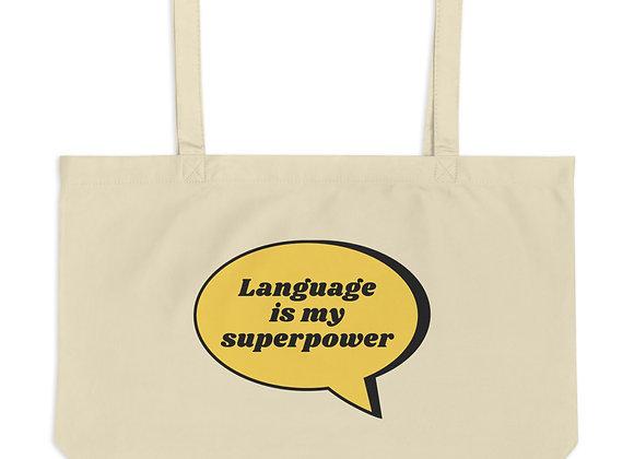 Language is my Superpower Large organic tote bag
