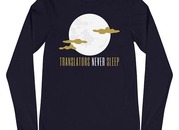 Translators Never Sleep Unisex Long Sleeve T-Shirt - Navy