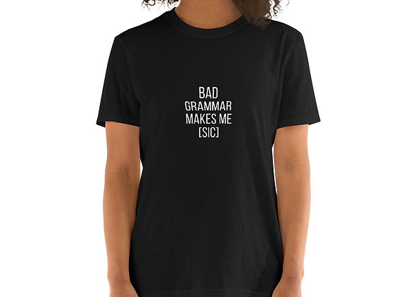 Bad Grammar Short-Sleeve Unisex T-Shirt - Black