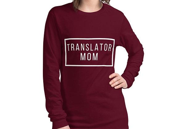 Translator Mom Long Sleeve T-Shirt - Maroon