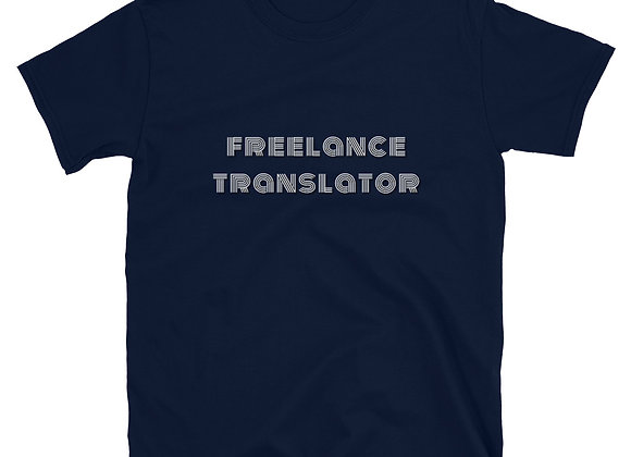 Freelance Translator Short-Sleeve Unisex T-Shirt - Navy
