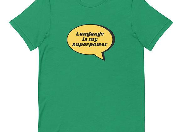 Language is my Superpower T-shirt - Green