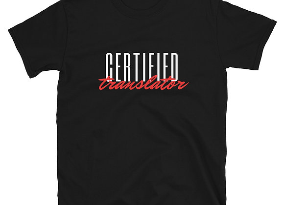 Certified Translator Unisex T-Shirt - Black