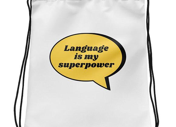 Language is my Superpower Drawstring bag