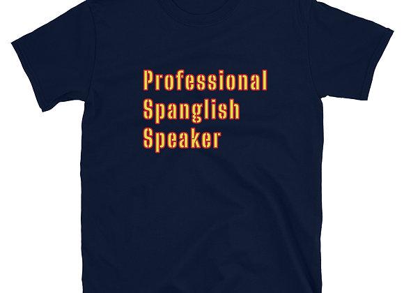 Professional Spanglish Short-Sleeve Unisex T-Shirt - Navy