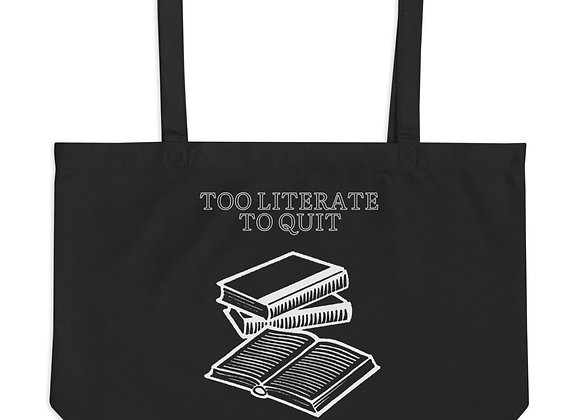 Too Literate to Quit Large organic tote bag - Black