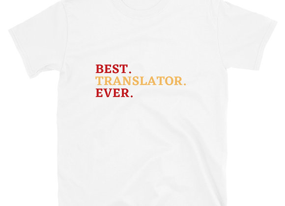 Best Translator Ever Unisex T-Shirt - Yellow and Red