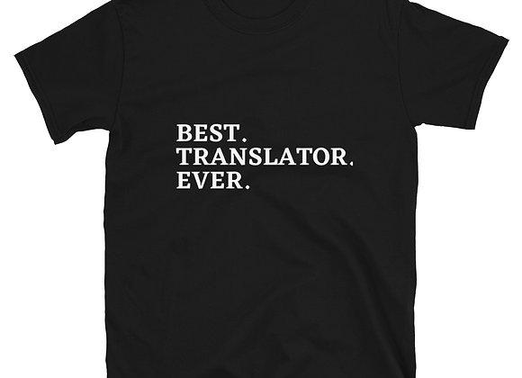 Best Translator Ever Short-Sleeve Unisex T-Shirt - Black