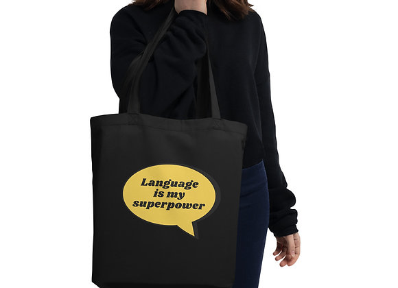 Language is my Superpower Eco Tote Bag