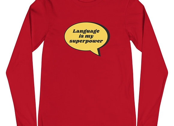 Language is my Superpower Unisex Long Sleeve Tee - red
