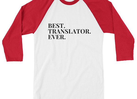 Best Translator Ever 3/4 sleeve raglan shirt - White/Red