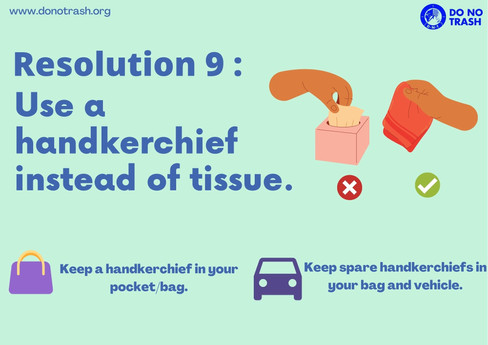 Use A Handkerchief instead of tissues