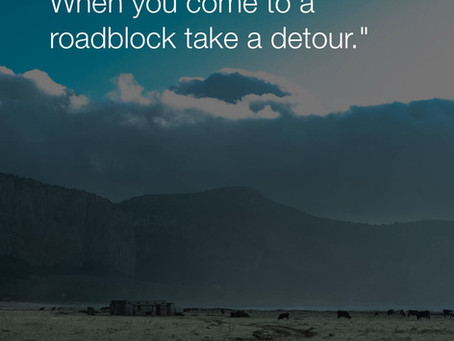 Remember...it's just a detour