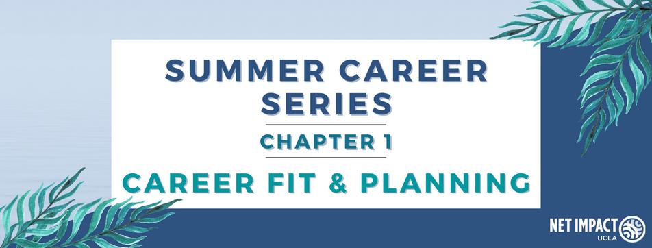 Summer Career Series: Career Fit & Planning