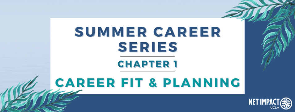 Summer Career Series: Career Fit & Planning