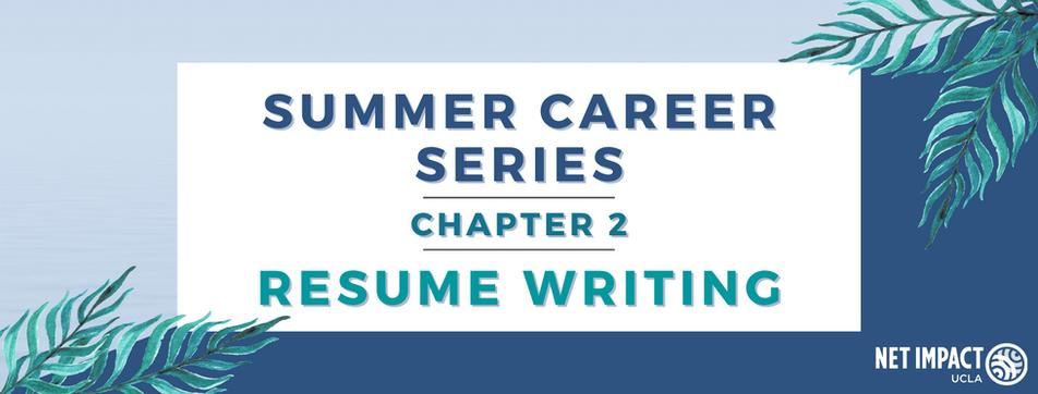 Summer Career Series: Resume Writing